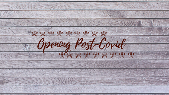 Opening Post Covid-19